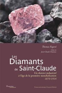 Les diamants de Saint-Claude