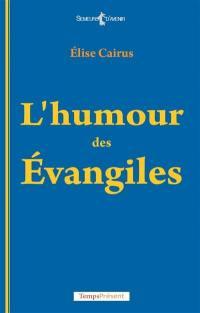 L'humour des Evangiles