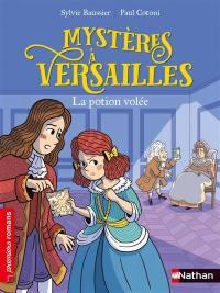 Mystères à Versailles, La potion volée