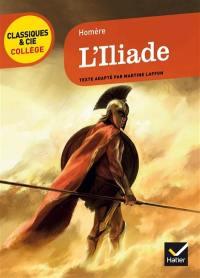 L'Iliade (VIIIe siècle av. J.-C.)
