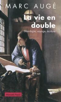 La vie en double