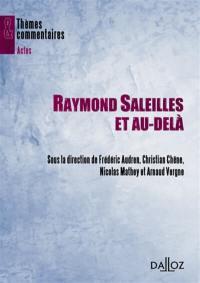 Raymond Saleilles et au-delà...
