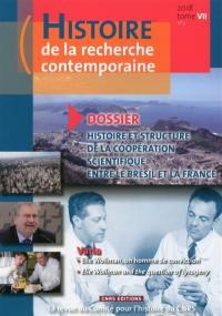 Histoire de la recherche contemporaine. n° 2 (2018), Histoire et structure de la coopération scientifique entre le Brésil et la France
