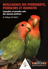 Intelligence des perroquets, perruches et mainates