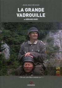 La grande vadrouille de Gérard Oury