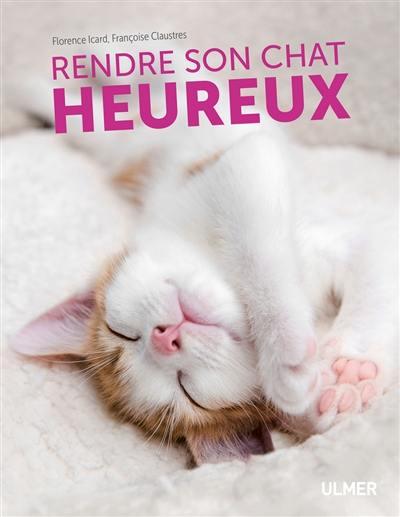 Rendre son chat heureux