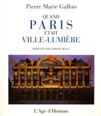 Quand Paris était ville-lumière