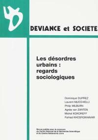 Déviance et société, n° 4 (2000). Les désordres urbains : regards sociologiques