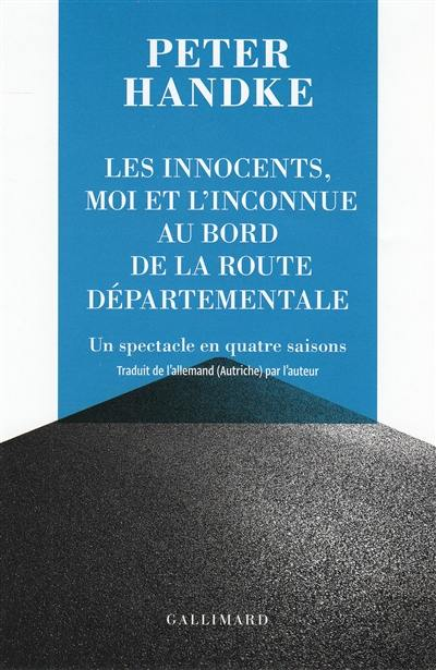 Les innocents, moi et l'inconnue au bord de la route départementale