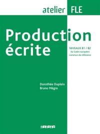 Production écrite, niveaux B1-B2 du Cadre européen commun de référence