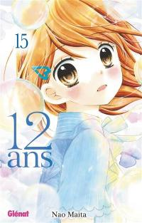 12 ans. Volume 15,