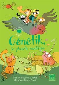 Génétik, la planète modifiée