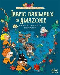 Les aventuriers de la Gorgone-Pourpre, Trafics d'animaux en Amazonie