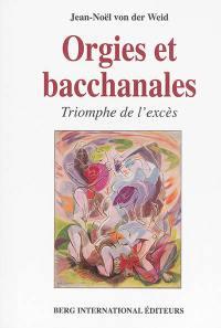 Orgies et bacchanales