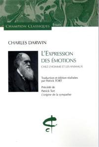 L'expression des émotions chez l'homme et les animaux. Précédé de L'origine de la sympathie