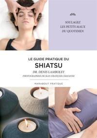 Le guide du shiatsu