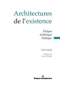 Architectures de l'existence