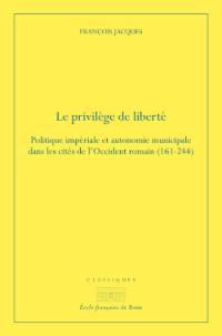 Le privilège de liberté