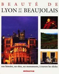 Beauté de Lyon et du Beaujolais