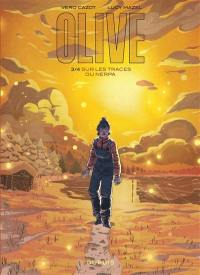 Olive. Volume 3, Sur les traces du Nerpa
