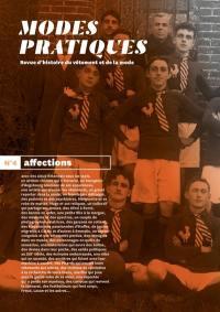 Modes pratiques : revue d'histoire du vêtement et de la mode. n° 4, Affections