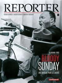 Reporter. Volume 1, Bloody Sunday