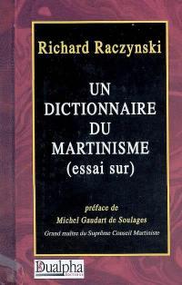 Un dictionnaire du martinisme