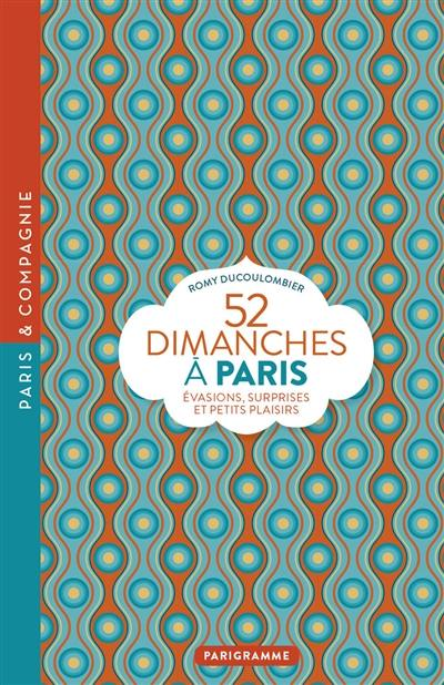 52 dimanches à Paris