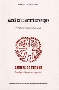 Sacré et identité ethnique