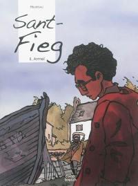 Sant Fieg. Volume 2, Armel