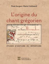 L'origine du chant grégorien