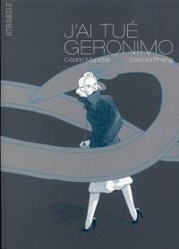 J'ai tué Geronimo