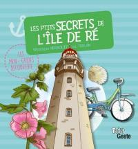 Les p'tits secrets de l'île de Ré