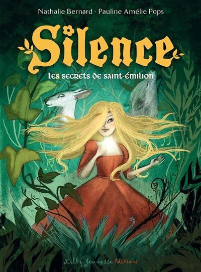 Silence. Volume 5, Les secrets de Saint-Emilion