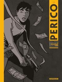Perico. Volume 1,