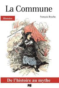 La Commune : de l'histoire au mythe
