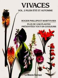 Vivaces. Volume 2, Plein été et automne