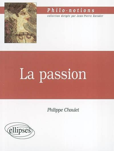La passion