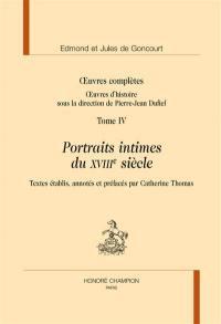 Oeuvres d'histoire. Volume 4, Portraits intimes du XVIIIe siècle