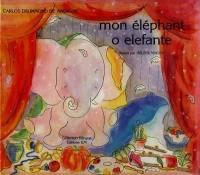 Mon éléphant = O elefante