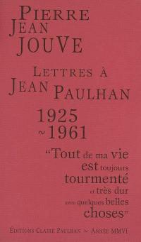 Lettres à Jean Paulhan, 1925-1961