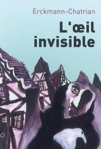 Contes fantastiques. Volume 2, L'oeil invisible