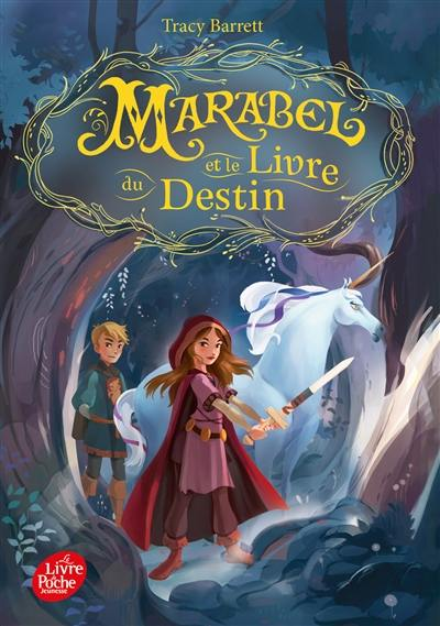 Marabel, Marabel et le Livre du destin, Vol. 1