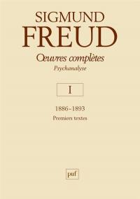 Oeuvres complètes. Volume 1, 1886-1893