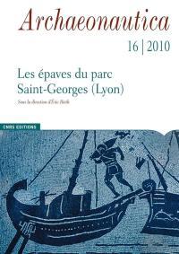 Archaeonautica. n° 16, Les épaves de Saint-Georges-Lyon, Ier-XVIIIe siècles