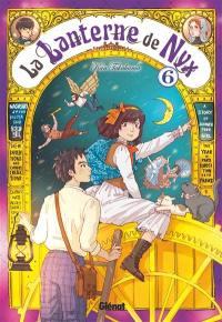 La lanterne de Nyx. Volume 6,