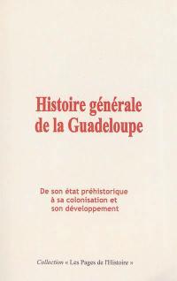 Histoire générale de la Guadeloupe