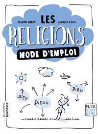 Les religions mode d'emploi