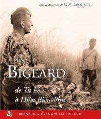 Avec Bigeard de Tu Lê à Diên Biên Phu