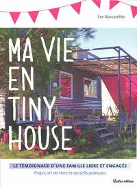 Ma vie en tiny house